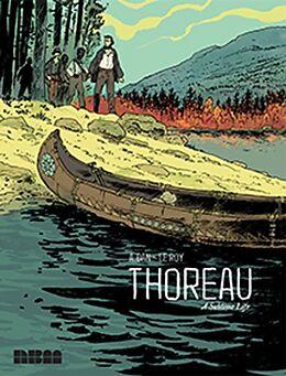 Fester Einband Thoreau: A Sublime Life von Maximilien Le Roy, A. Dan