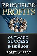 Kartonierter Einband Principled Profits von Bobby Albert