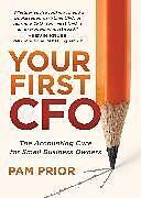 Kartonierter Einband Your First CFO von Pam Prior