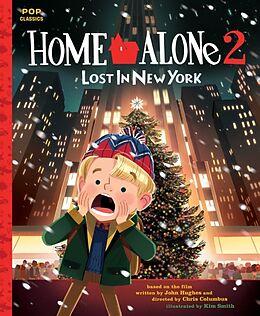 Kartonierter Einband Home Alone 2: Lost in New York von John Hughes