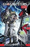 Kartonierter Einband Ghostbusters 101: Everyone Answers The Call von Erik Burnham, Dan Schoening, Paul Feig