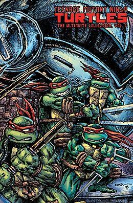 Fester Einband Teenage Mutant Ninja Turtles: The Ultimate Collection Volume 7 von Kevin Eastman, Peter Laird