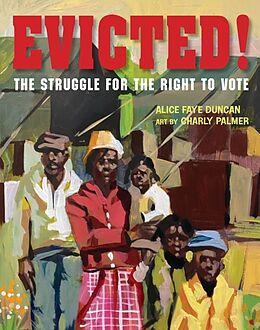 Fester Einband Evicted! von Alice Faye Duncan, Charly Palmer
