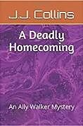 E-Book (epub) A Deadly Homecoming: An Ally Walker Mystery von Kenneth Cox