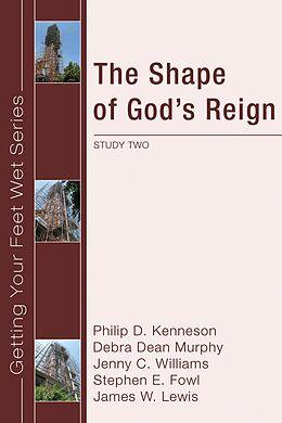 E-Book (pdf) The Shape of God's Reign von Philip D. Kenneson, Debra Dean Murphy, Jenny Williams