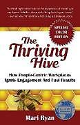 Kartonierter Einband The Thriving Hive von Mari Ryan