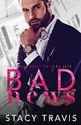 Kartonierter Einband Bad News von Stacy Travis