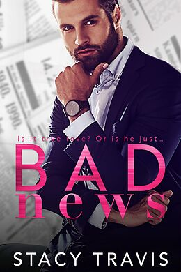 E-Book (epub) Bad News von Stacy Travis