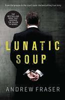 Kartonierter Einband Killing Time: Lunatic Soup von Andrew Fraser
