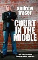 Kartonierter Einband Killing Time: Court in the Middle von Andrew Fraser