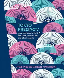 Fester Einband Tokyo Precincts von Steve Wide, Michelle Mackintosh