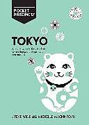 Kartonierter Einband Tokyo Pocket Precincts von Michelle Mackintosh, Steve Wide