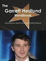 E-Book (pdf) Garrett Hedlund Handbook - Everything you need to know about Garrett Hedlund von Emily Smith