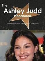 E-Book (pdf) Ashley Judd Handbook - Everything you need to know about Ashley Judd von Emily Smith