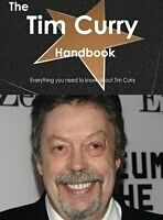 E-Book (pdf) Tim Curry Handbook - Everything you need to know about Tim Curry von Emily Smith