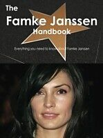 E-Book (pdf) Famke Janssen Handbook - Everything you need to know about Famke Janssen von Emily Smith
