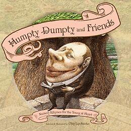 Fester Einband Humpty Dumpty and Friends von Oleg Lipchenko