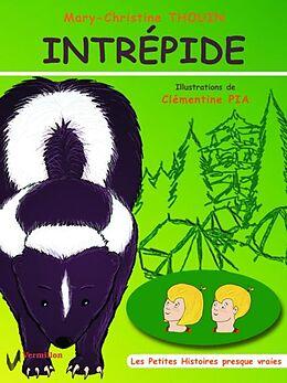eBook (epub) Intrepide de Mary-Christine Thouin