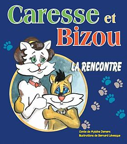 eBook (epub) Caresse et Bizou de Mylaine Demers