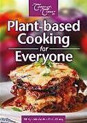 Kartonierter Einband Plant-Based Cooking for Everyone von Ashley Billey, Toni Markakis, Wendy Pirk