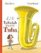 Fester Einband Tallulah Plays the Tuba von Tiffany Stone