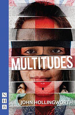 E-Book (epub) Multitudes (NHB Modern Plays) von John Hollingworth