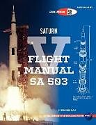 Kartonierter Einband Saturn V Flight Manual Sa 503 von Nasa, George Marshall Space Flight Center, Nasa Manned Spacecraft Center