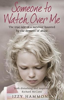 E-Book (epub) Someone To Watch Over Me von Robert Potter, Izzy Hammond