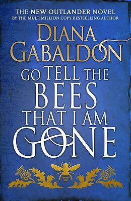 Couverture cartonnée Go Tell the Bees that I am Gone de Diana Gabaldon