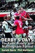 Kartonierter Einband Derby's Days von Gareth Davis, Phil Matthews