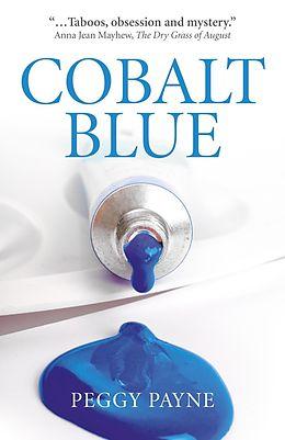 E-Book (epub) Cobalt Blue von Peggy Payne