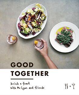 E-Book (epub) Good Together von Ryan Chetiyawardana