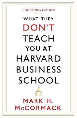 Kartonierter Einband What They Don't Teach You At Harvard Business School von Mark McCormack