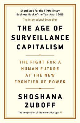 Kartonierter Einband The Age of Surveillance Capitalism von Shoshana Zuboff