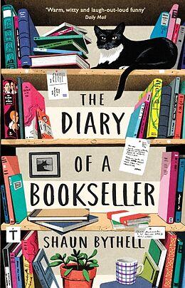 Kartonierter Einband The Diary of a Bookseller von Shaun Bythell
