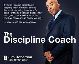 E-Book (epub) The Discipline Coach von Jim Roberson