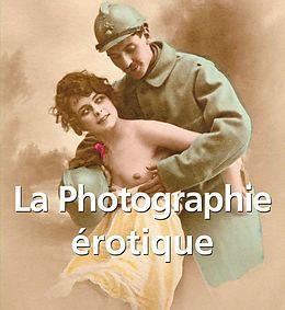 eBook (epub) La Photographie érotique de Klaus Carl