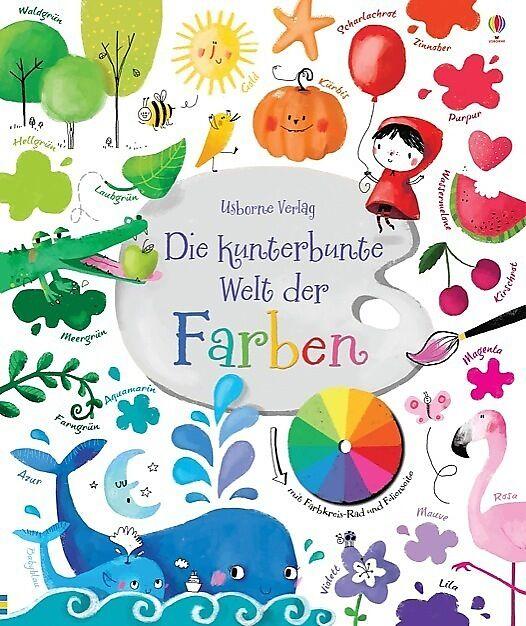 Die kunterbunte Welt der Farben - Felicity Brooks - Buch kaufen ...