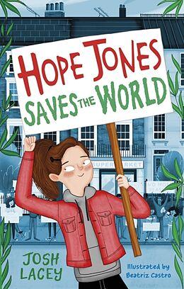 Kartonierter Einband Hope Jones Saves the World von Josh Lacey