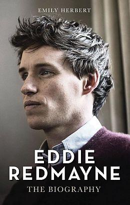 E-Book (epub) Eddie Redmayne - The Biography von Emily Herbert