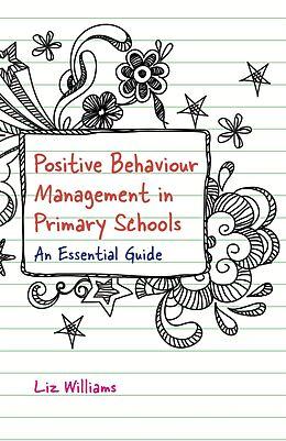 E-Book (epub) Positive Behaviour Management in Primary Schools von Liz Williams