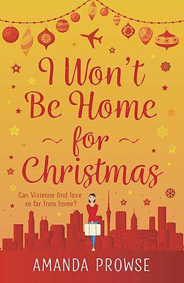 E-Book (epub) I Won't Be Home For Christmas von Amanda Prowse