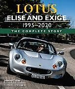 Fester Einband Lotus Elise and Exige 1995-2020 von Johnny Tipler