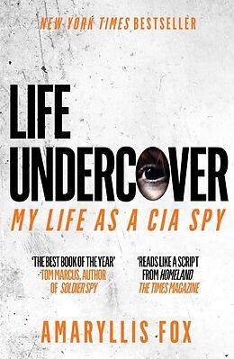 Kartonierter Einband Life Undercover von Amaryllis Fox