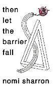 Fester Einband then let the barrier fall von Nomi Sharron