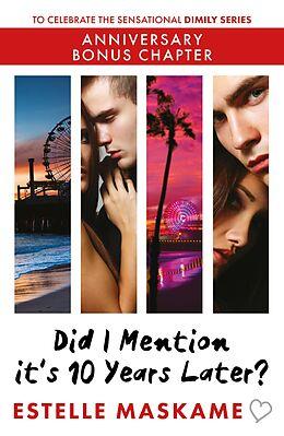 E-Book (epub) Did I Mention it's 10 Years Later? von Estelle Maskame
