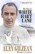 Fester Einband The King of White Hart Lane von Mike Donovan