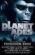 Kartonierter Einband Planet of the Apes: Tales from the Forbidden Zone von Jim Beard, Rich Handley, Kevin J. Anderson