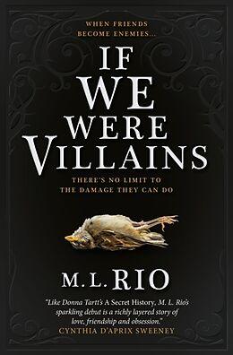 Kartonierter Einband If We Were Villains von M. L. Rio