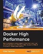 Kartonierter Einband Docker High Performance von Allan Espinosa